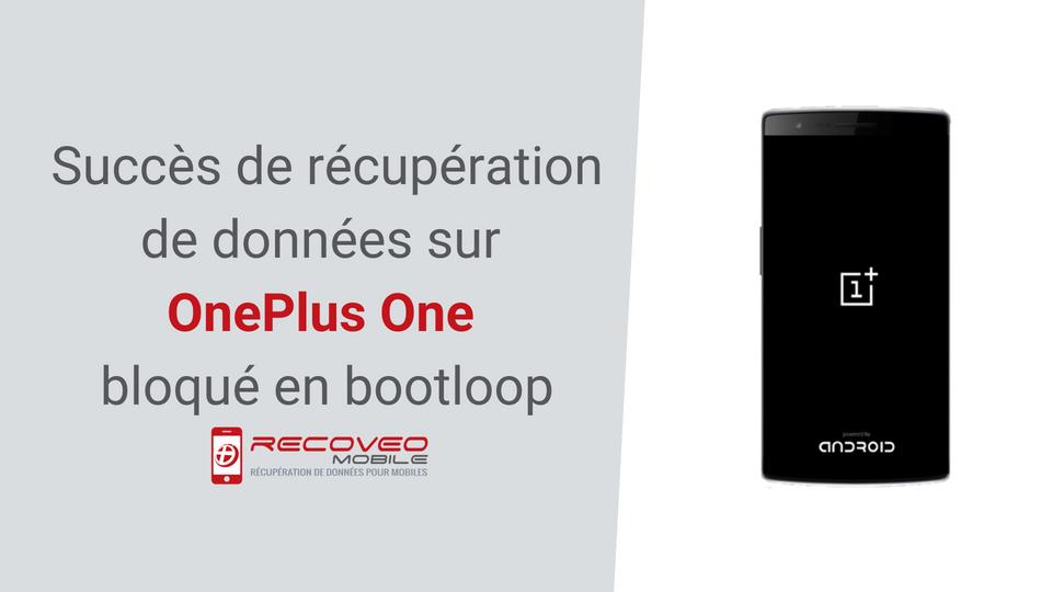 Récupération de données réussie sur Oneplus One bloqué en bootloop